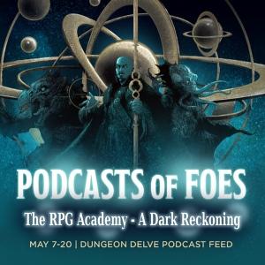 RPGA Podcast of Foes_V2